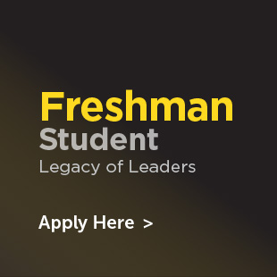 Freshman Students/ Legacy Leaders apply here
