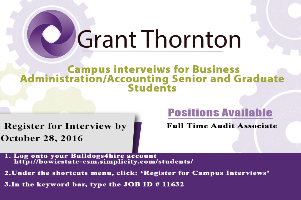 Grant Thornton campus Interviews for Business Administration Accounting Senior and Graduate Students